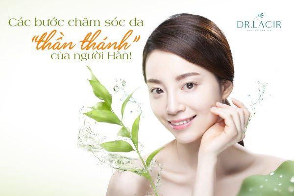 Các bước chăm sóc da của người Hàn